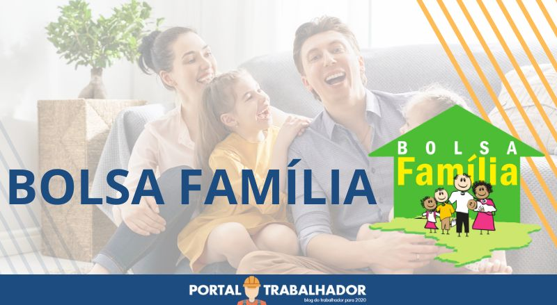 PORTAL TRABALHADOR - BOLSA FAMÍLIA