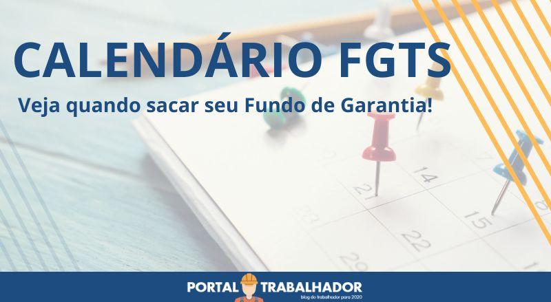 Calendário FGTS – Quando posso sacar!