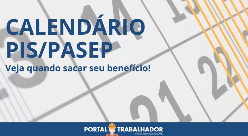 PORTAL TRABALHADOR - CALENDÁRIO PIS
