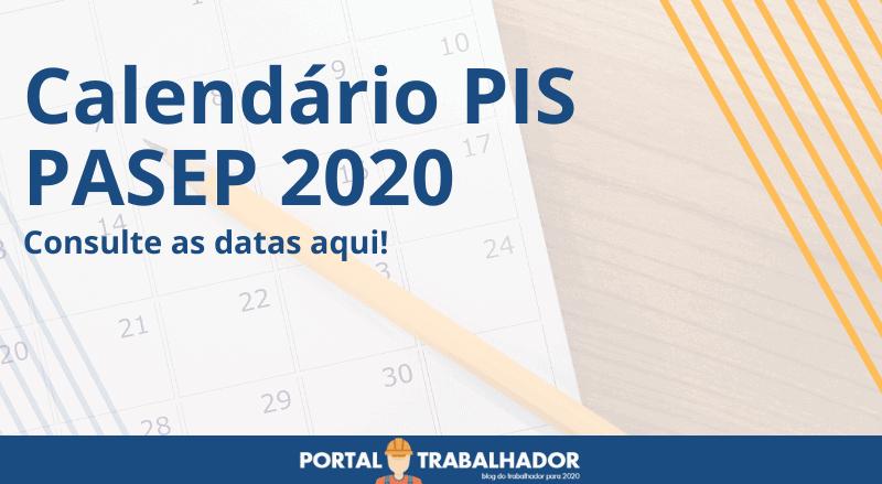 Calendário PIS/Pasep 2020 - Como consultar? - Portal Trabalhador
