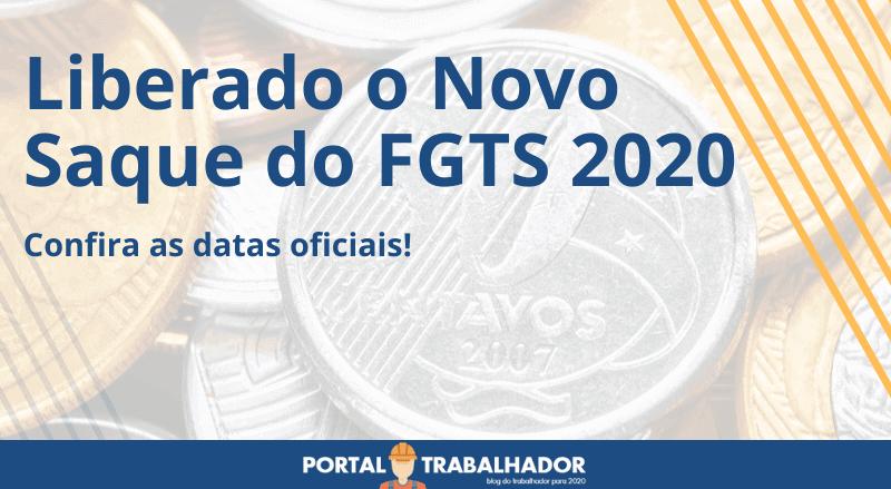 Liberado o Novo Saque do FGTS 2020 – Confira as datas