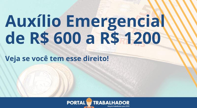 Receba o Auxílio Emergencial de R$ 600 a R$ 1200 – Confira as Datas de Pagamento!