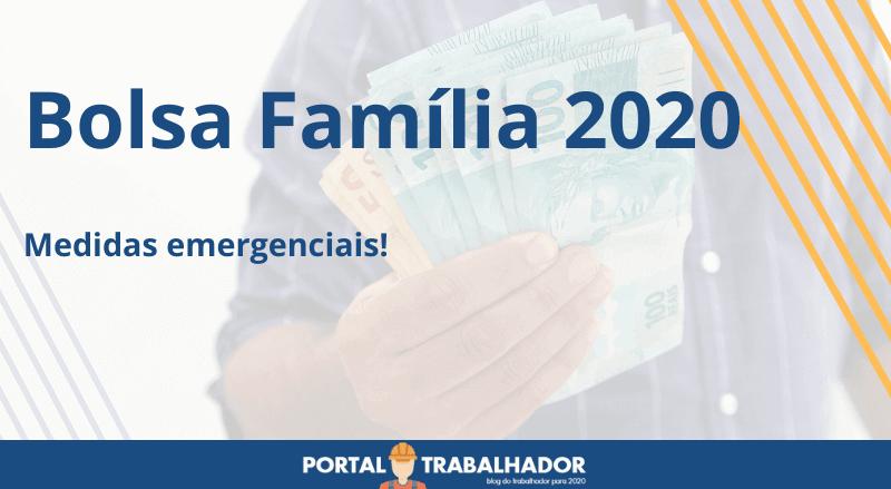 Bolsa Família 2020 – Medidas emergenciais
