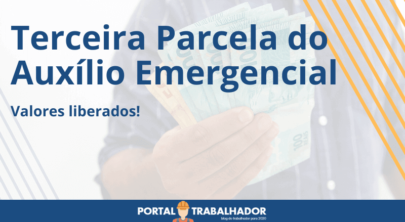 Liberada a Terceira Parcela do Auxílio Emergencial!